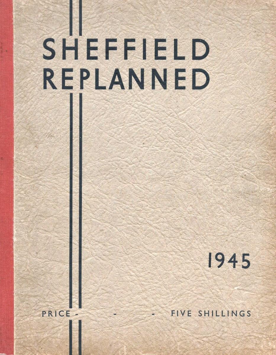 Sheffield Replanned-1945-One.JPG