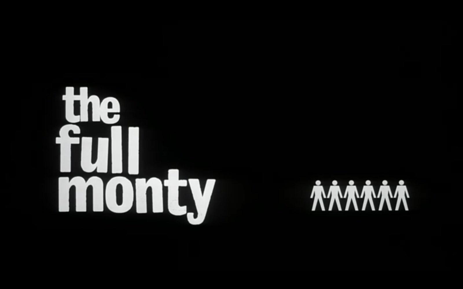 The Full Monty 1.jpg
